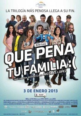Que pena tu familia (2012)