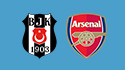 Besiktas vs. Arsenal