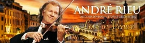 "André Rieu - ""Love In Venice"""