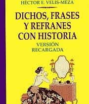 Héctor Velis Meza Reeditó Libro Dichos Frases Y Refranes